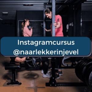 Instagramcursus naar lekker in je vel